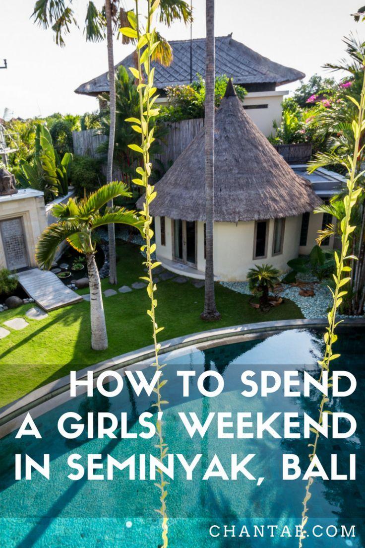 A Girls' Weekend in Seminyak, Bali | Asia travel, Bali ...