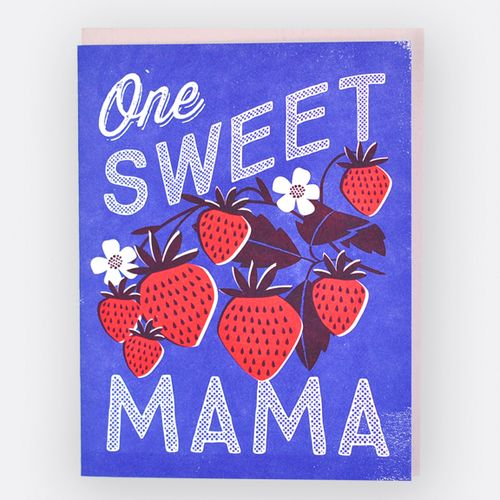 One Sweet Momma Strawberry  Letterpress Printed Card