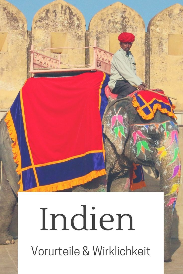Indien Zum Ersten Mal Vorurteile Wirklichkeit Travel On Toast Indien Asien Reisen Indien Reisen