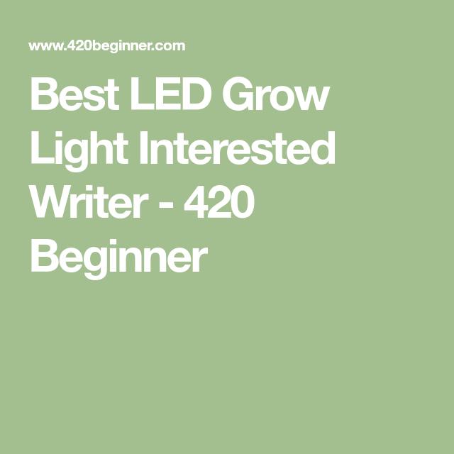 Best Led Grow Light Interested Writer Best Led Grow 400 x 300