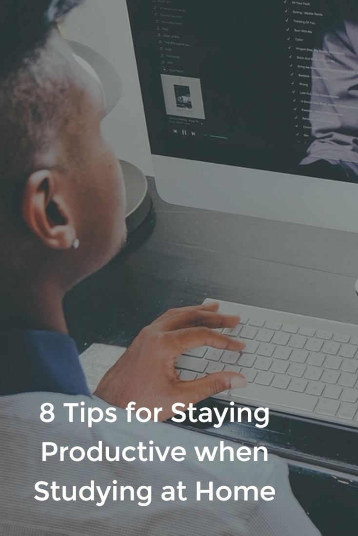 8 Tips For Staying Productive When Studying At Home With Images