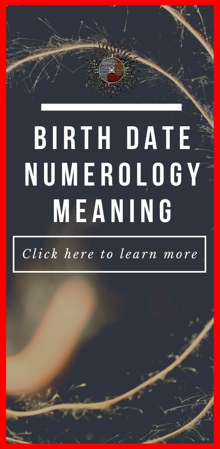 Birthday in Numerology: Date Number Chart from 1 -31 + Meaning | Slybu
