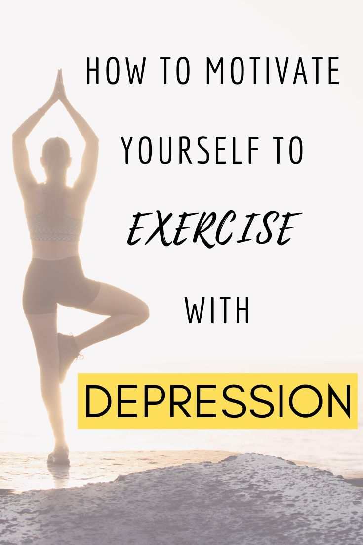 How to motivate yourself to Exercise with Depression