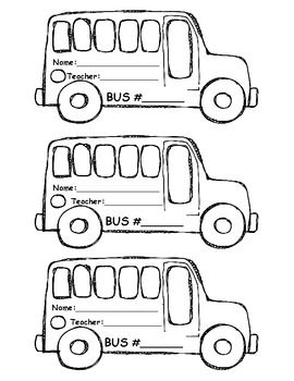 BUS Tags for first week of school. Bus Number, Name
