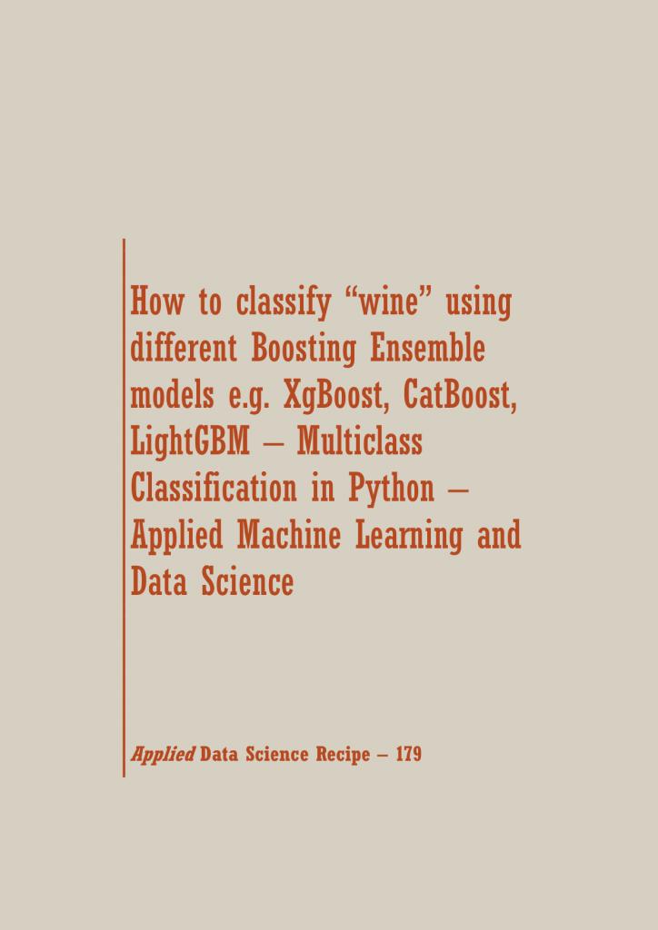 XgBoost, CatBoost, LightGBM in Python | Data Science Recipes | Data