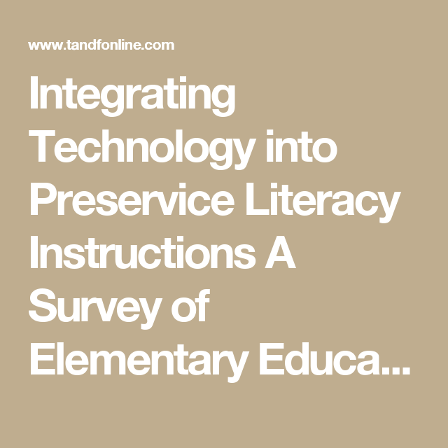Integrating Technology into Preservice Literacy Instructions A Survey of Elementary Education Students' Attitudes toward Computers: Journal of Research on Computing in Education: Vol 33, No 2