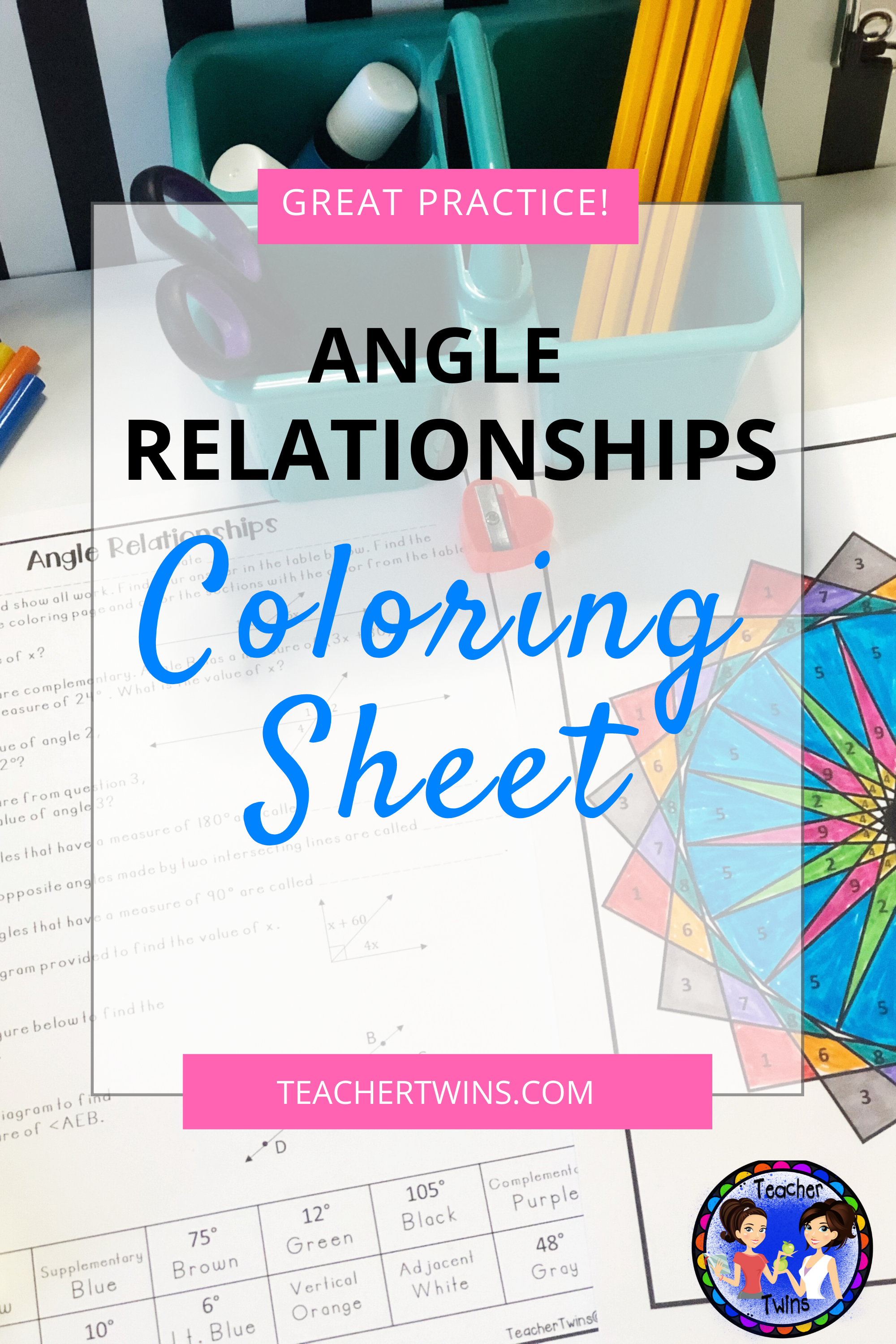 Angle Relationship Practice Coloring Sheet Ccs 7 G 5