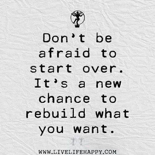 Starting Over Quotes About Moving On In Life Inspirational Quotes Life Quotes