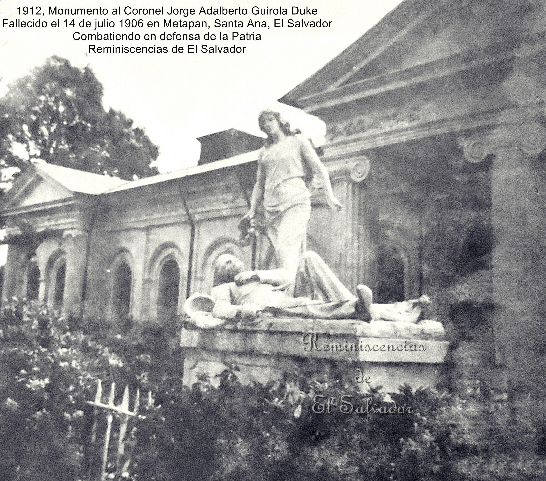 1912 monumento al coronel jorge adalberto guirola duke for Al jardin de la republica lyrics