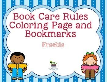Book Care Rules Coloring Page And Bookmarks Free Book Care Library Lessons Elementary Library Activities