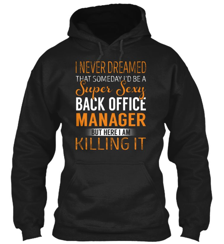 Back Office Manager - Super Sexy