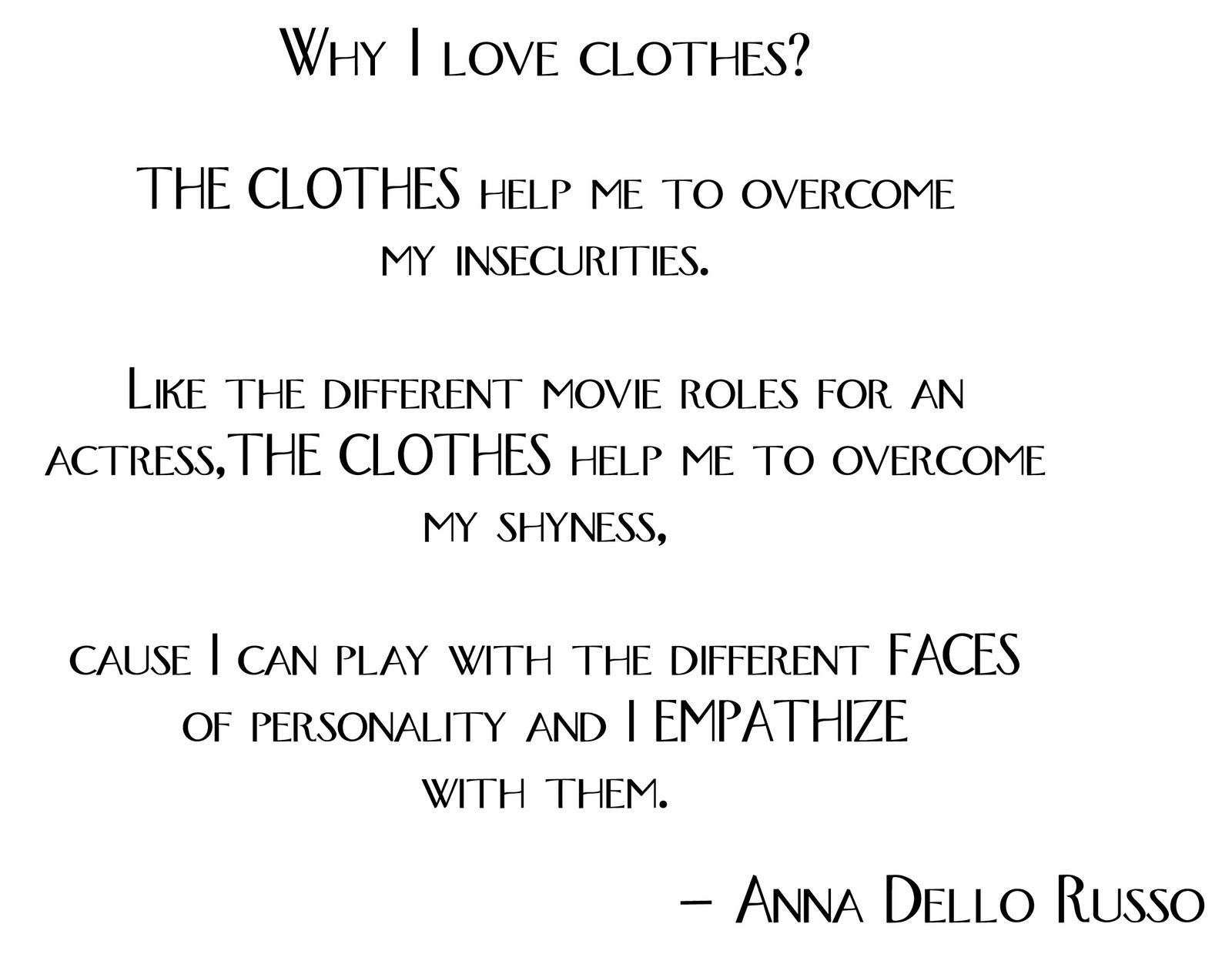 Charmant Why Do You Love Clothes? #divarockerglam #clothes #fashion #style #quotes