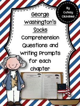 George Washingtons Socks Questions And Writing Response Activities