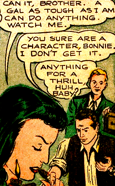 """""""A gal as tough as I am can do anything."""" —Crimes By Women #1..."""