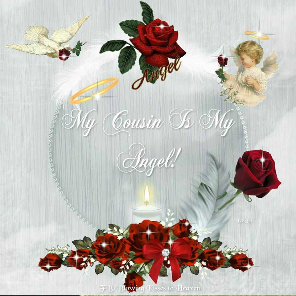 My Cousin Is My Angel  Loved One In Heaven, To My -9126