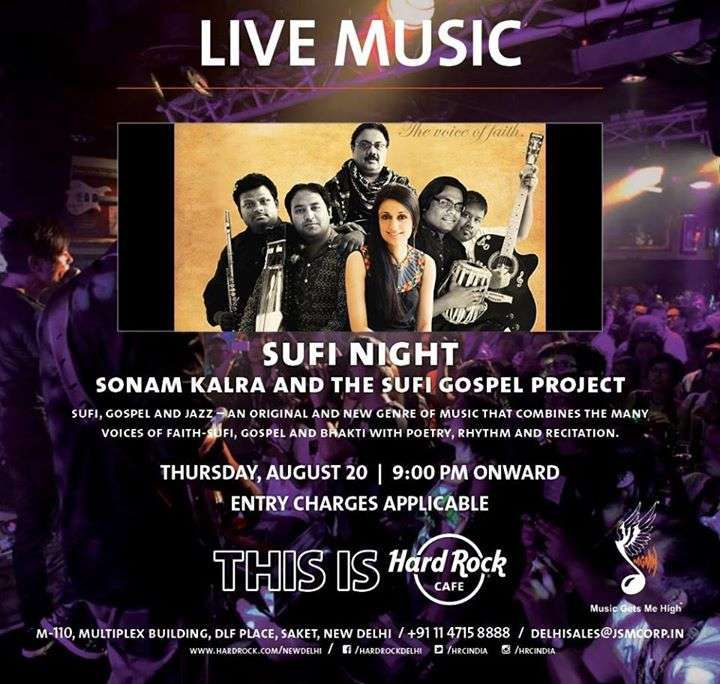 Sufi Night with Sonam Kalra and the Sufi Gospel Project at Hard Rock Cafe, DLF Place Saket on 20 August 2015 | Events in Delhi NCR | mallsmarket.com