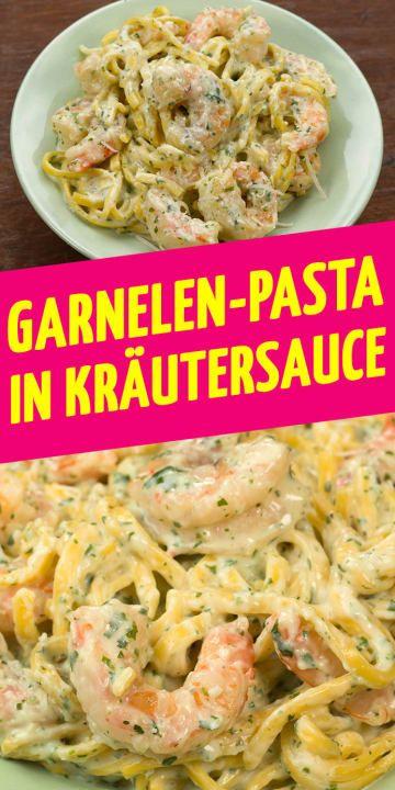 Diese Garnelen-Pasta mit Kräutersauce wird dir neues Leben einhauchen #recipesforshrimp