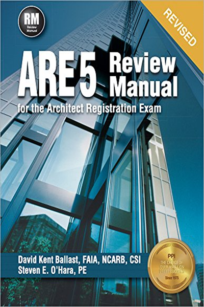 Ppi Are 5 Review Manual For The Architect Registration Exam Revised Paperback Comprehensive Review Manual For The Ncarb 5 0 Exam By David Kent Ballast P Exam Ebook Download Books