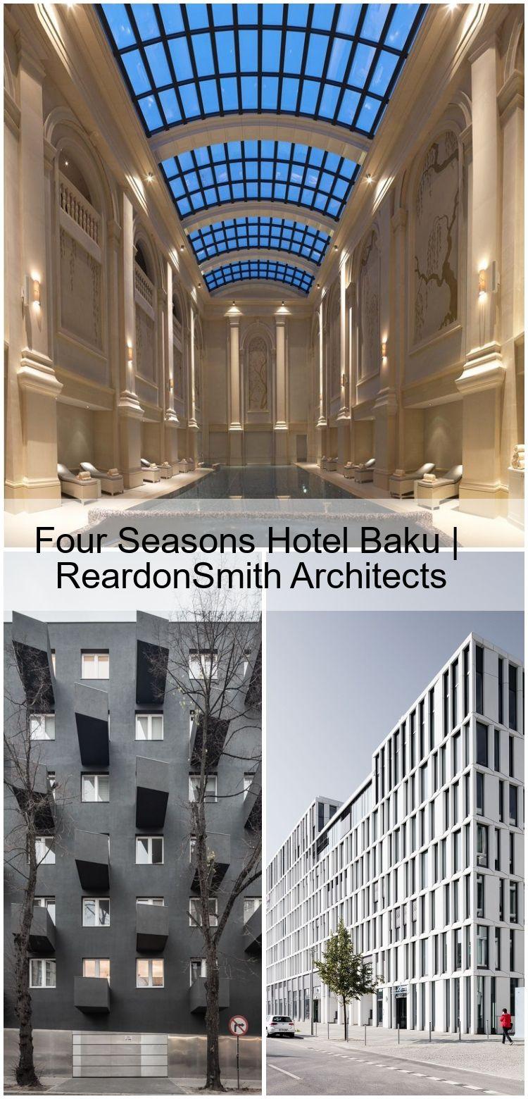 Four Seasons Hotel Baku Reardonsmith Architects