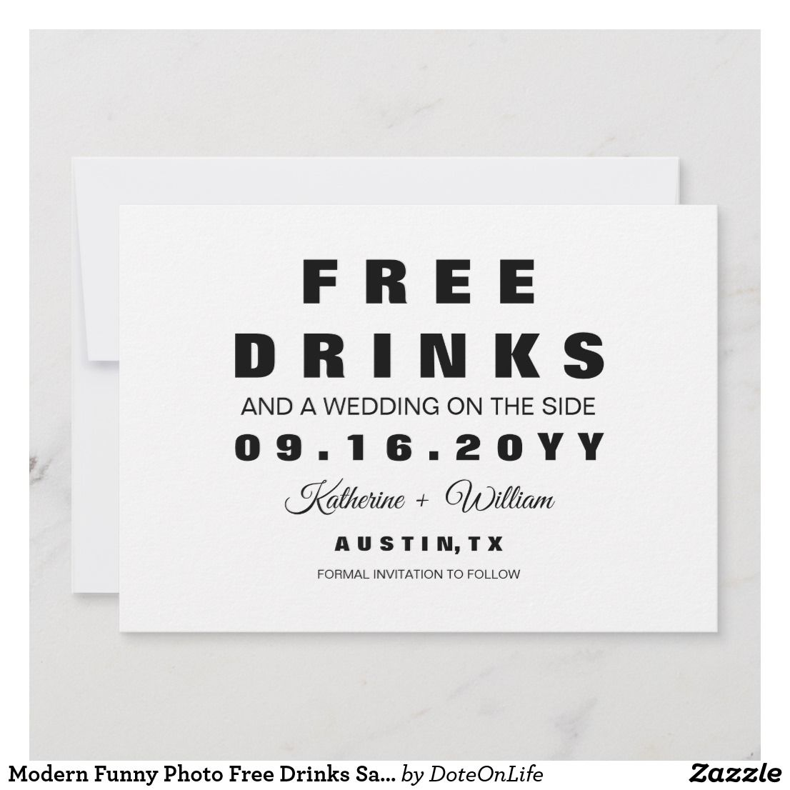 Modern Funny Photo Free Drinks Save The Date Card Zazzle Com Save The Date Cards Funny Save The Dates Save The Date Examples