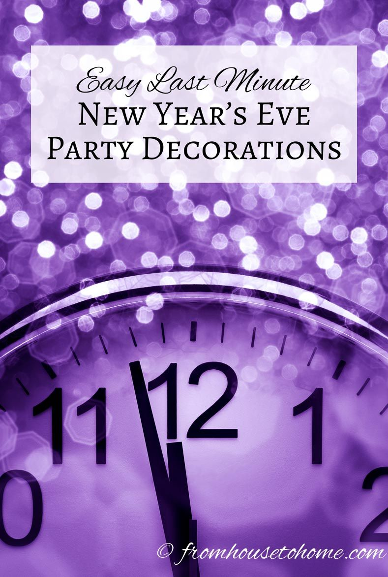 Easy Last Minute New Year's Eve Decorations