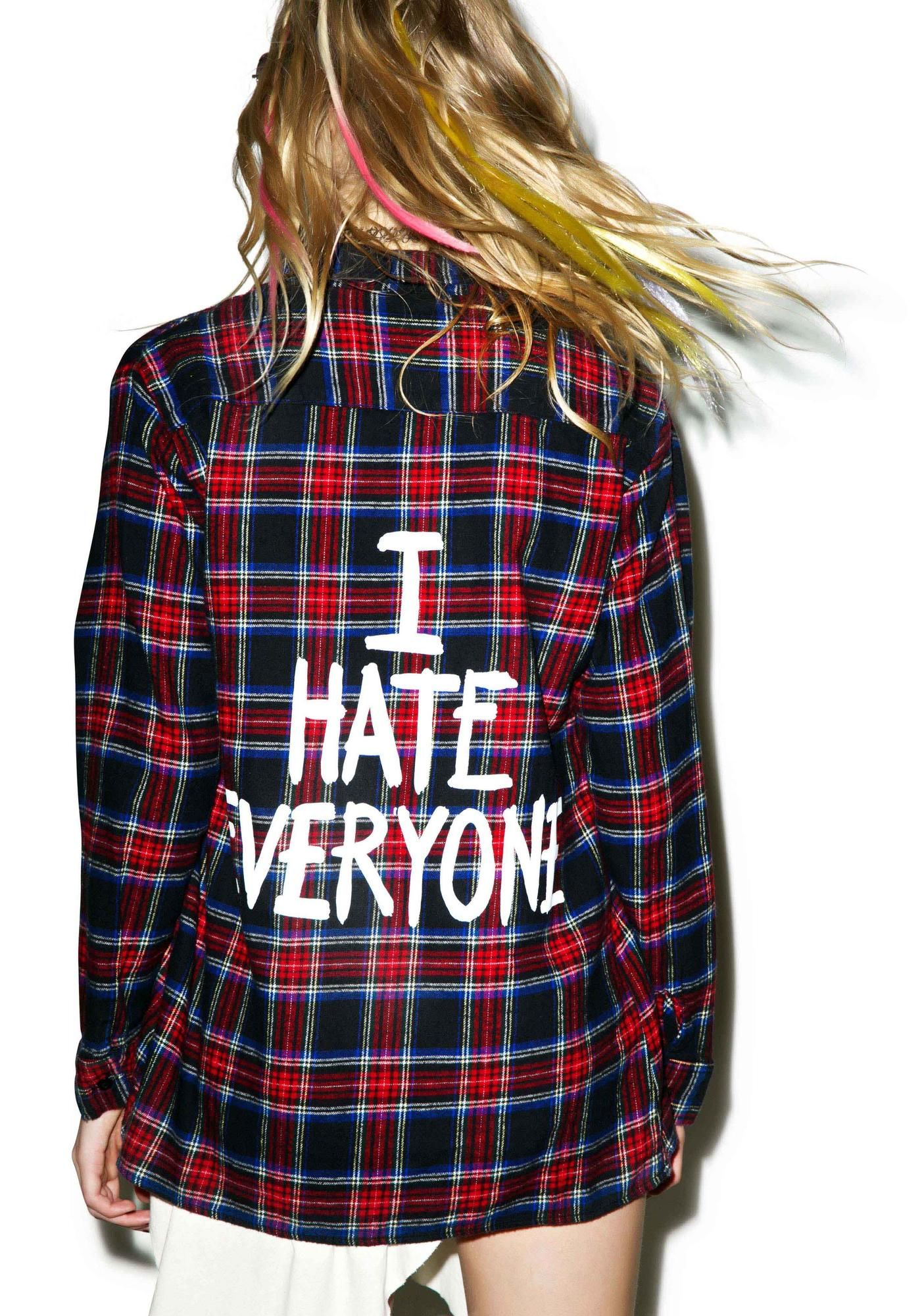 Flannel under shirt  Jac Vanek I Hate Everyone Flannel Shirt when ya legit literally can