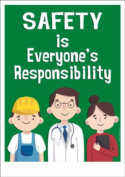 Safety Is Everyone S Responsibility Safety Slogans Health And Safety Poster Workplace Safety Slogans