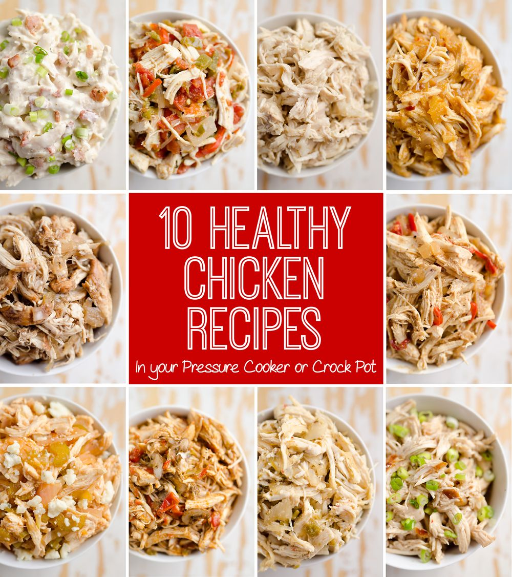 Healthy Chicken Recipes: 10 Healthy Chicken Recipes In A Pressure Cooker Or Crock