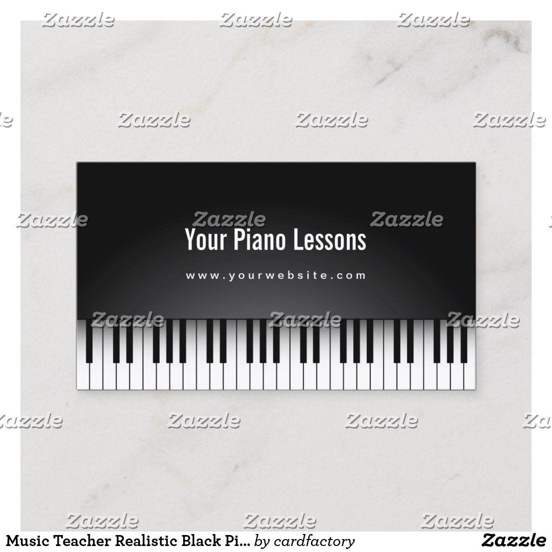 Music Teacher Realistic Black Piano Business Card Zazzle Com Music Teacher Music Business Cards Black Piano