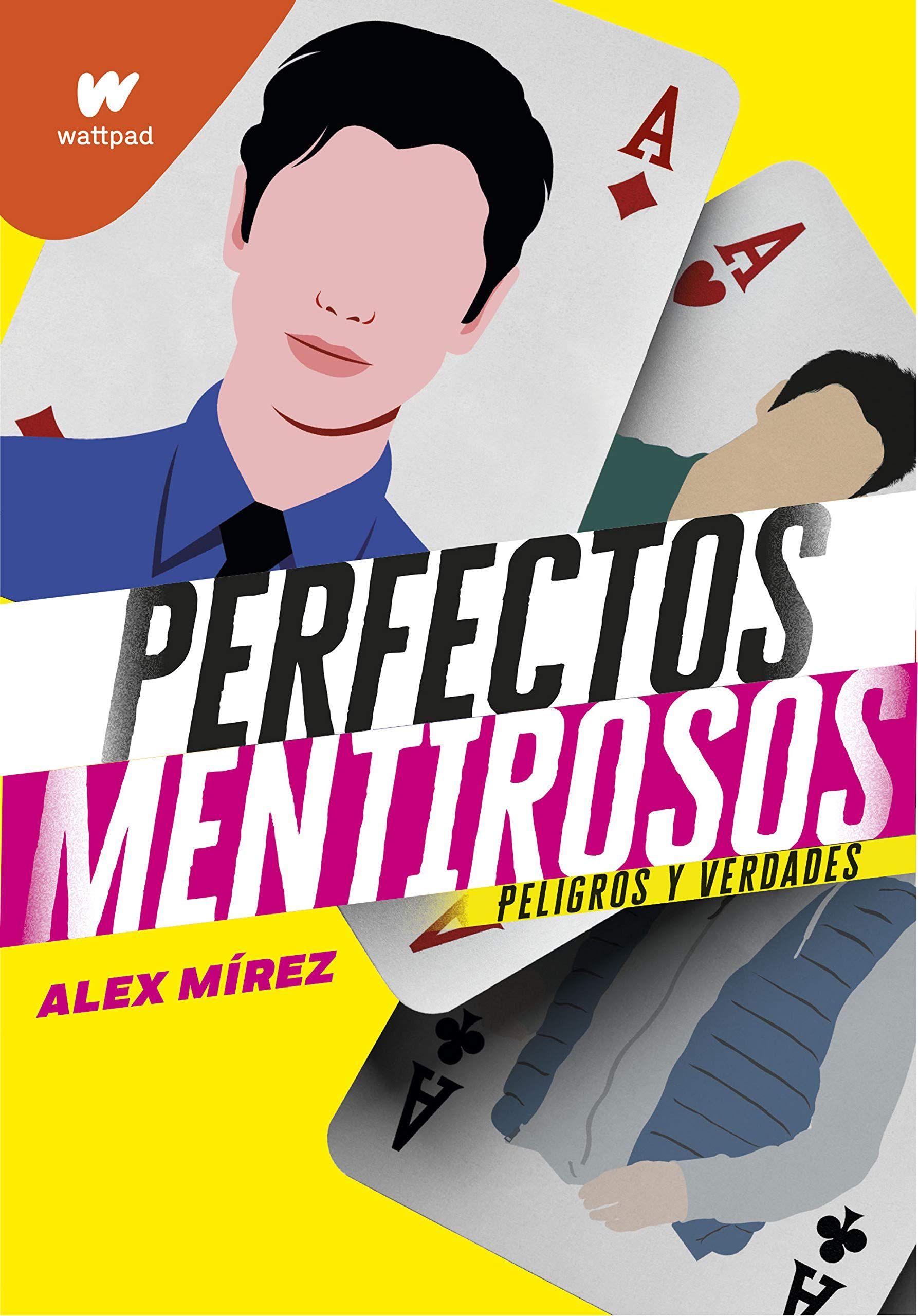 Perfectos Mentirosos 2 Peligros Y Verdades Wattpad En 2021 Libros En Linea Gratis Libros De Leer Libros Romanticos Juveniles Pdf
