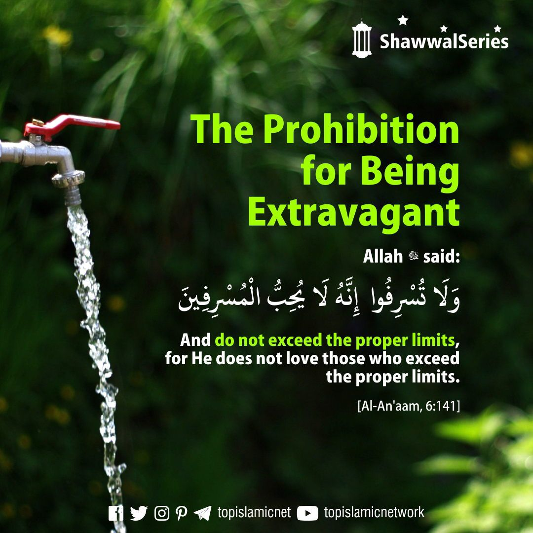 The Prohibition For Being Extravagant