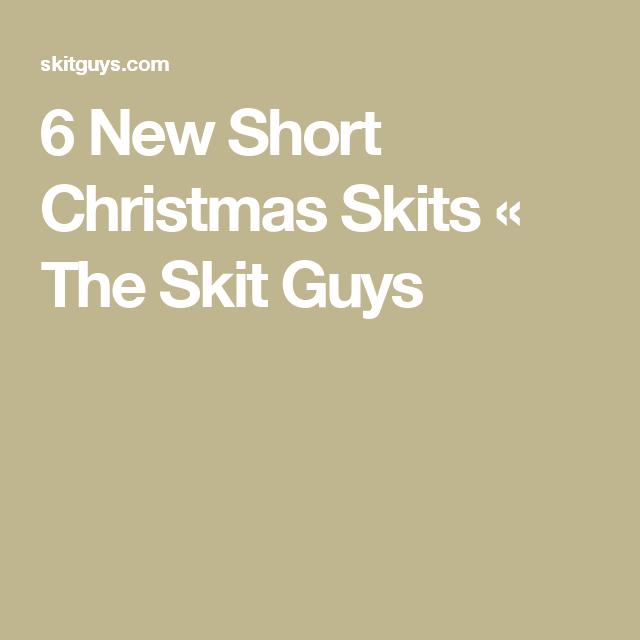 Short Christmas Plays.6 New Short Christmas Skits Skits Christmas Skits