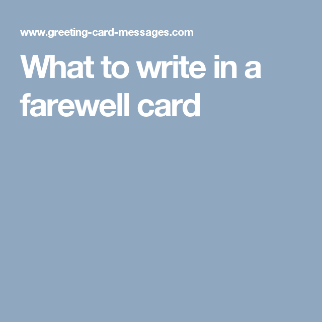 What to write in a farewell card greeting cards pinterest card what to write in a farewell card m4hsunfo