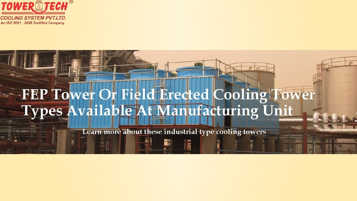 Fep Tower Or Field Erected Cooling Tower Types Available At