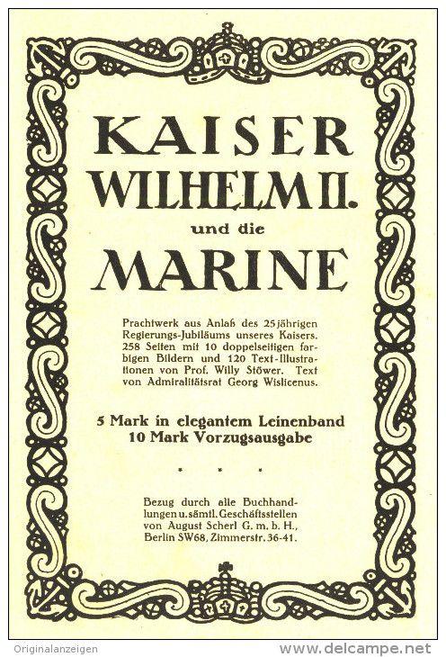 Original-Werbung/ Anzeige 1914 - KAISER WILHELM II. UND DIE MARINE - ca. 100 x 170 mm