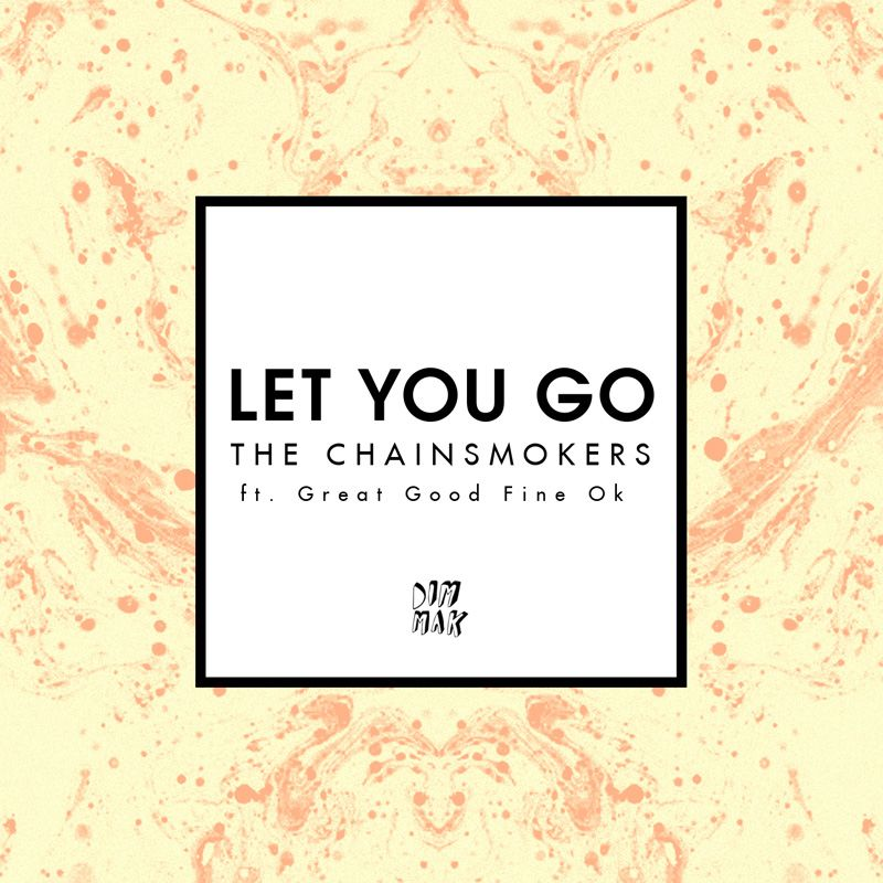 The Chainsmokers – Let You Go (single cover art)