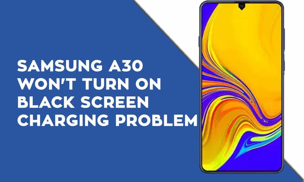 Samsung A30 Won T Turn On Black Screen Charging Problem Https Hrdreset Com Samsung A30 Wont Turn On Samsung Black Screen Samsung Galaxy Wallpaper Android