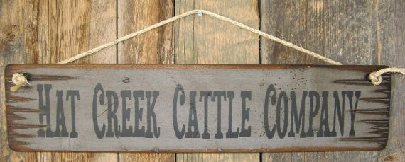 Hat Creek Cattle Company Lonesome Dove By Cowboybrandfurniture 31 00 Hat Creek Cattle Company Wood Banner Sign Wood Banner