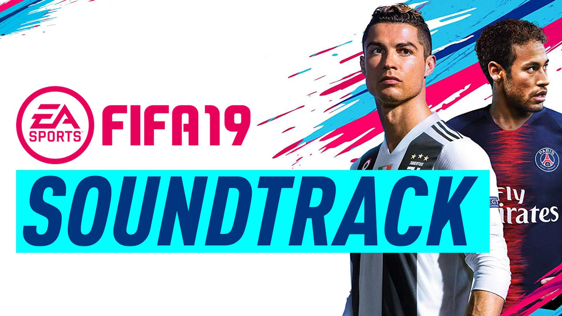 Fifa 19 Soundtrack Official Fifa 19 Soundtrack Released 29 New Songs News Songs Soundtrack Songs