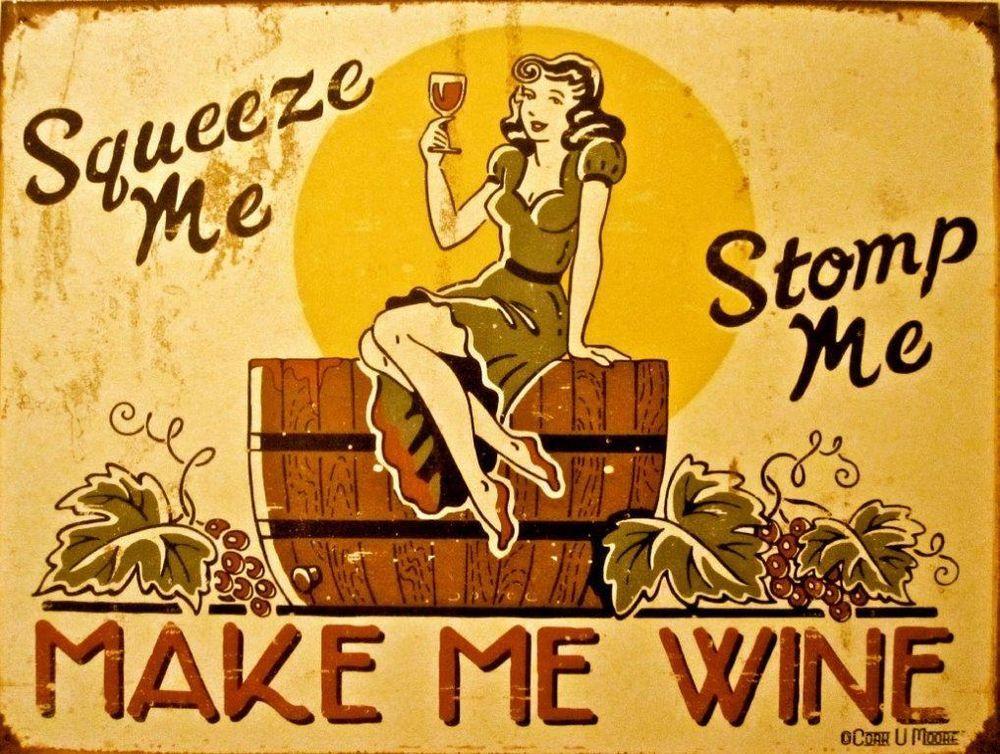 Make Me Wine Metal Sign, Humorous Bistro, Cafe, Bar Decor, Rustic Grape Stomping #OMSC #RusticPrimitive