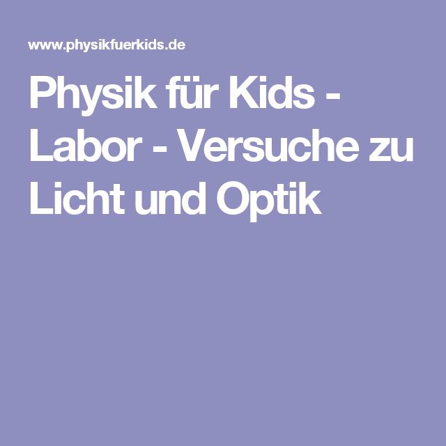 Physik für Kids - Labor - Versuche zu Licht und Optik ...