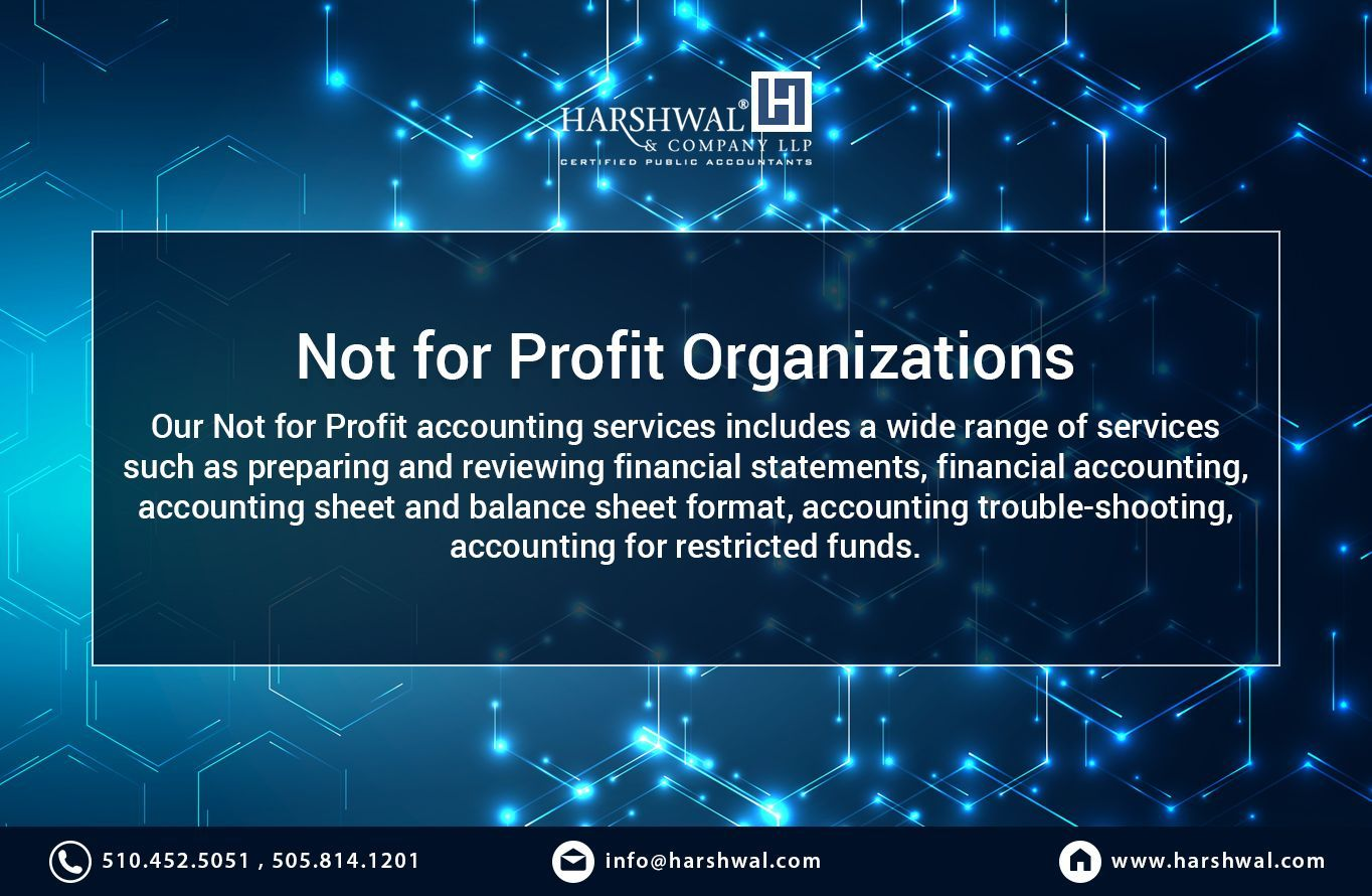 Harshwal Company Llp Serves Charities And Not For Profit Businesses Across San Diego Guided By Cpa Accounting Services Audit Services Non Profit Accounting