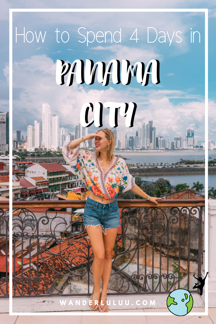 4 Days in Panama City