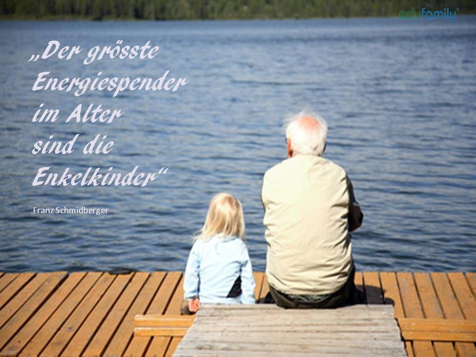 Grosseltern Und Enkelkinder Enkelkinder Zitate Großeltern