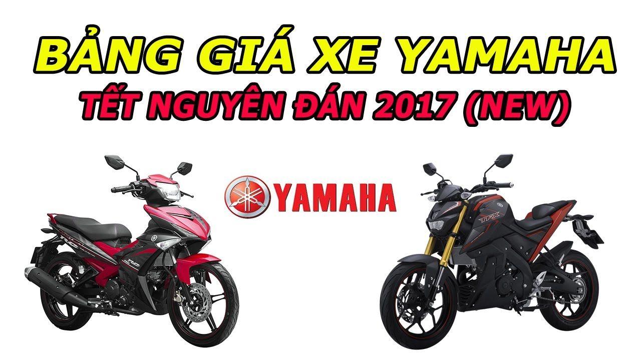Bảng giá xe máy Yamaha Tết nguyên đán Đinh Dậu 2017