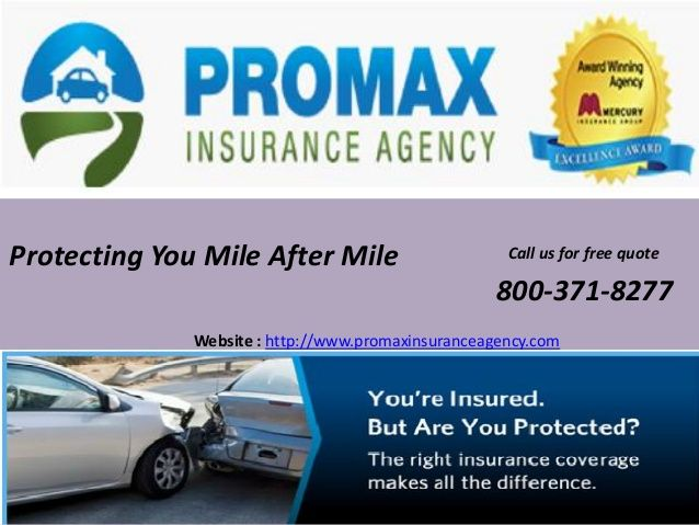 Mercury Insurance Quote Protecting You Mile After Mile Website  Httpwww
