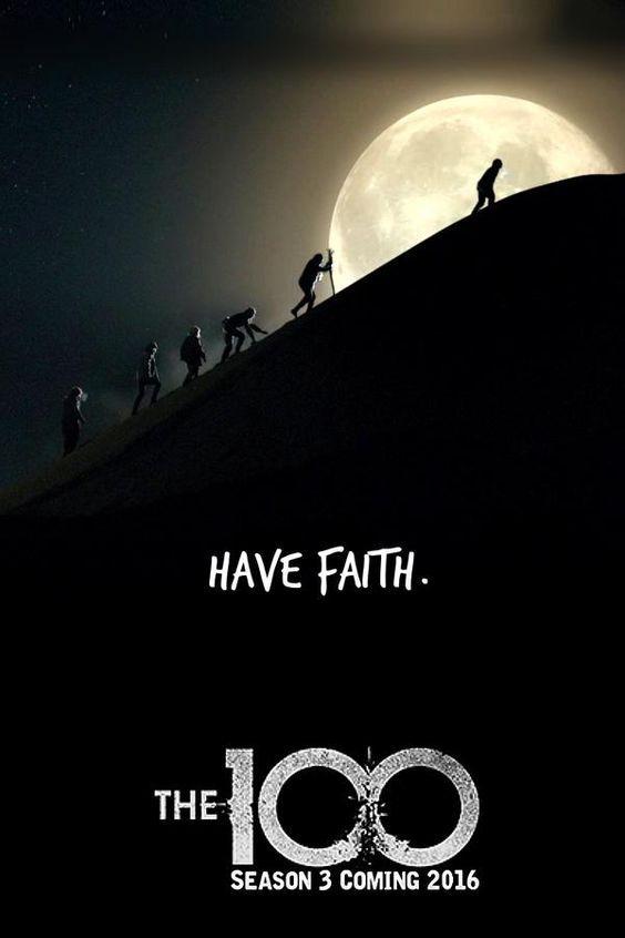 Tenha Fe Tenha Fe Cartaz The 100