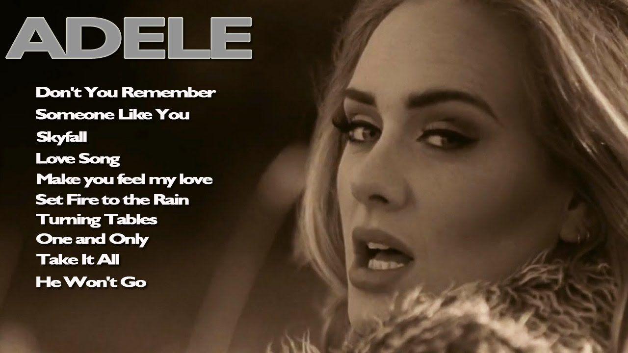 Top 10 Adele Song Best Songs Of Adele Buena Musica Musica