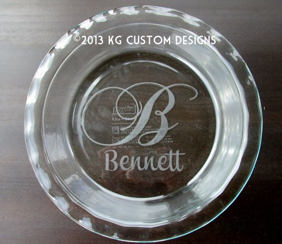Round Custom Etched Pyrex Glass Pie Plate X2f By