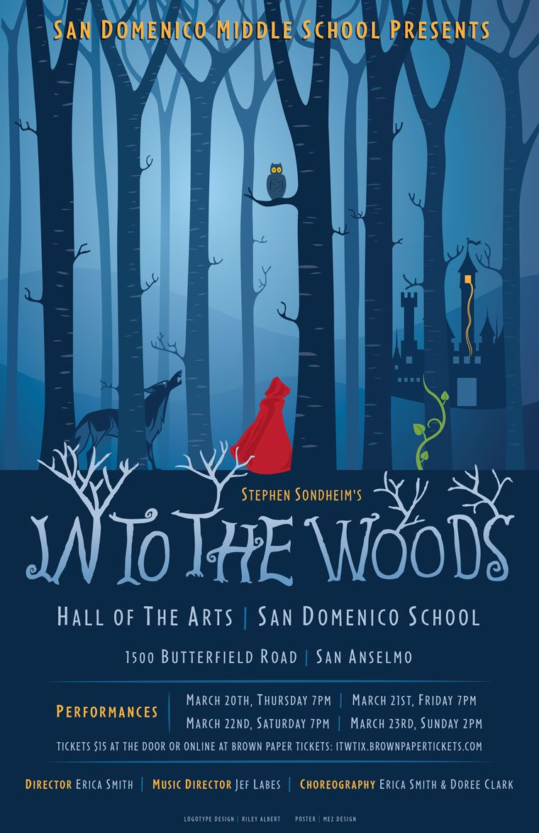 Into The Woods San Domenico School Poster Into The Woods Musical Theatre Poster